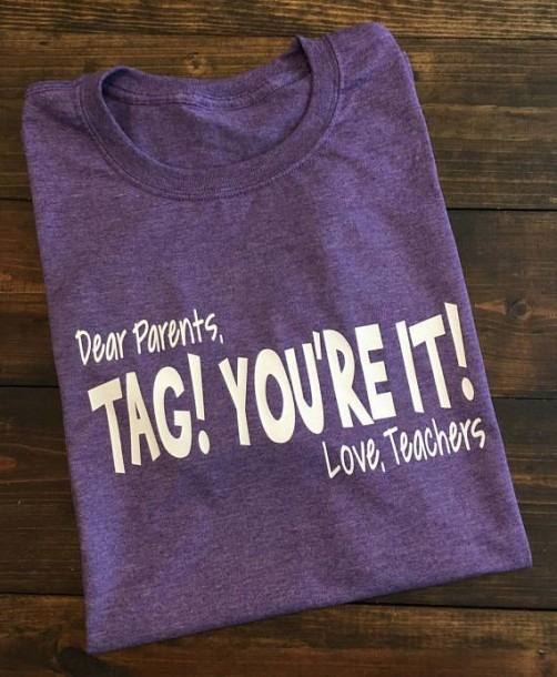 Tag You're It Shirt, Last Day Of School Teacher Shirt, Funny