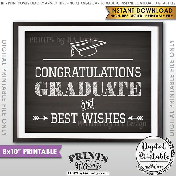 Graduation Sign, Graduate Sign, Congratulations Graduate & Best