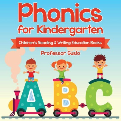Phonics For Kindergarten  Children's Reading & Writing Education