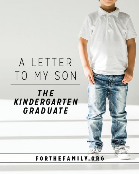 A Letter To My Son (the Kindergarten Graduate)