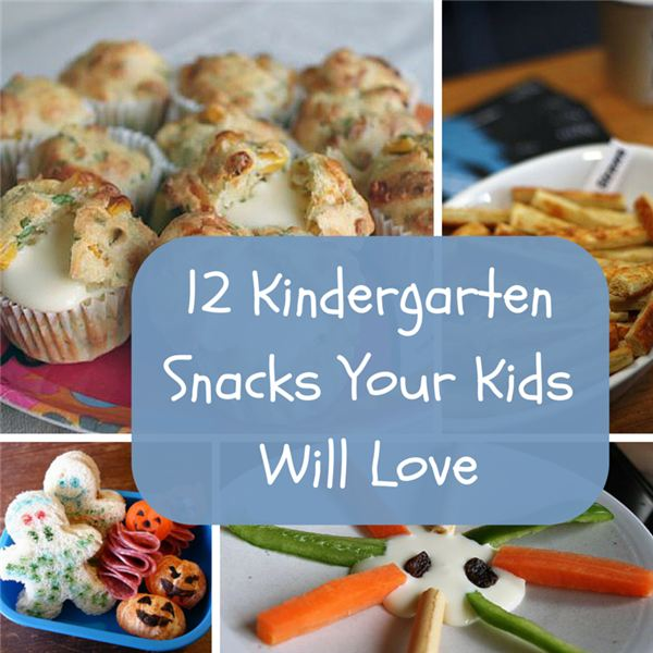 12 Kindergarten Snack Ideas Your Kids Will Love  Fun, Easy And