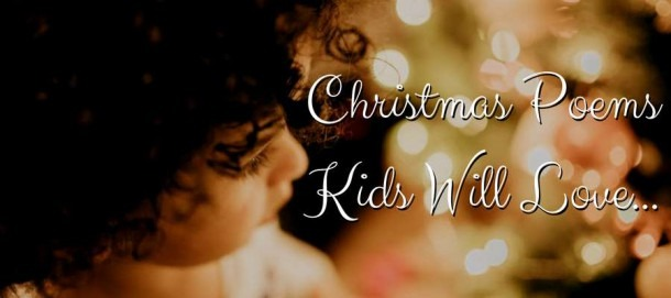 30+ Best Christmas Poems For Kids!