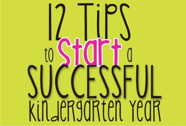 Teaching Kindergarten  12 Tips To Start Your Year Off Right