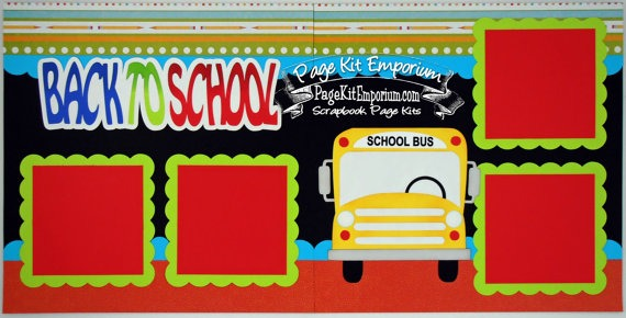Scrapbook Page Kit Back To School Bus Boy Girl Preschool
