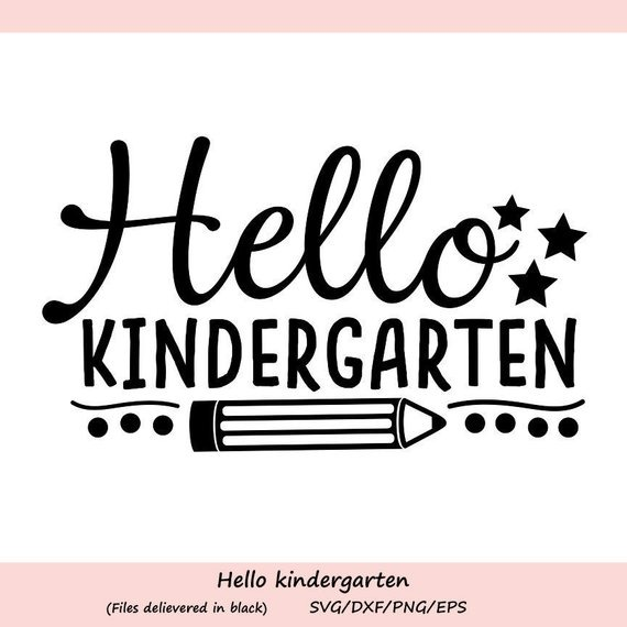 Hello Kindergarten Svg, School Svg, Back To School Svg, First Day