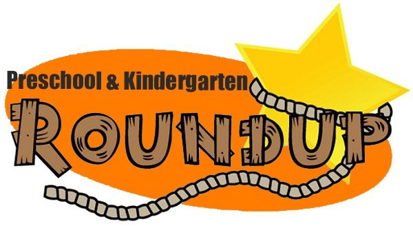 Preschool & Kindergarten Roundup!
