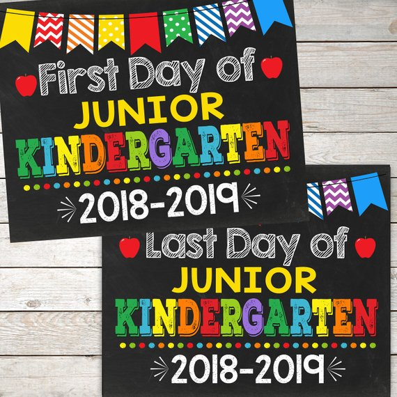 First Day And Last Day Of Junior Kindergarten Sign, Instant