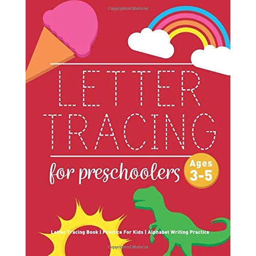 Amazon Com  Letter Tracing Book For Preschoolers  Letter Tracing