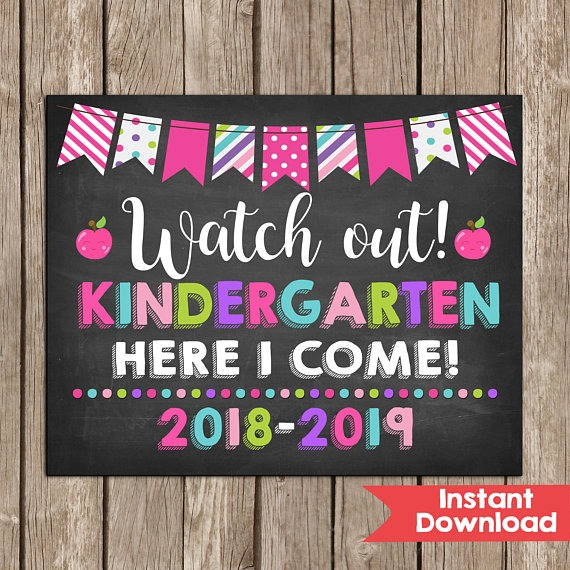 Girl Watch Out Kindergarten Here I Come Sign 2018