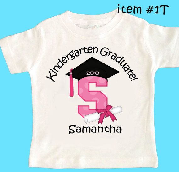 Kindergarten Graduation Any Grade Personalized T