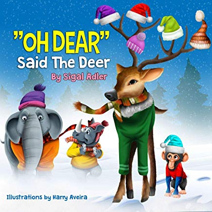 Oh Dear Said The Deer  (christmas Books For Children Book 3