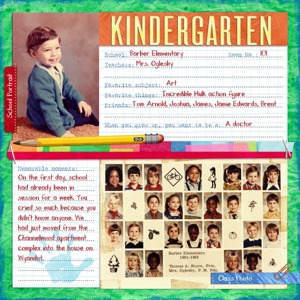 "Kindergarten"" Digital Scrapbooking Layout By Erica Hite  First Day"