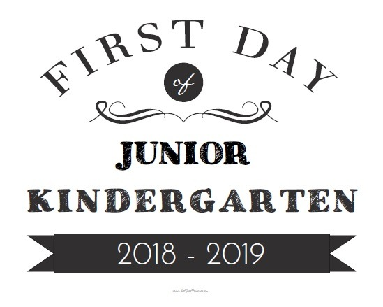 First Day Of Junior Kindergarten Sign