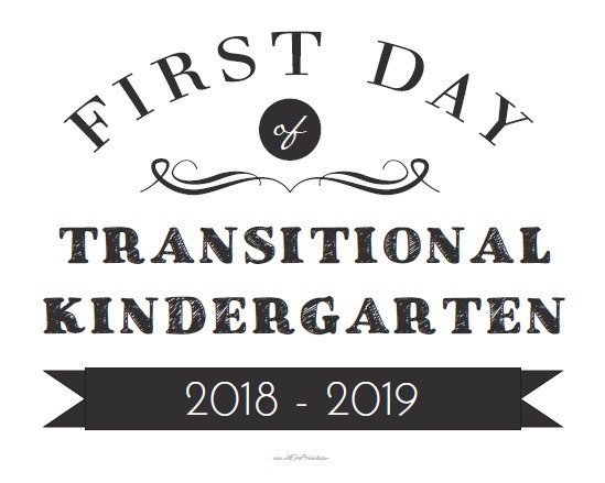 First Day Of Transitional Kindergarten Sign