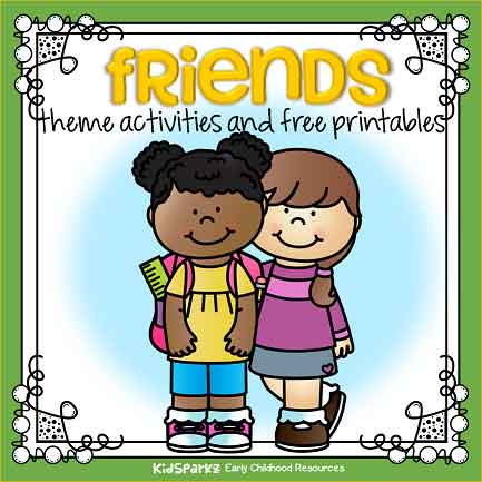 Friends Theme Activities And Printables For Preschool And