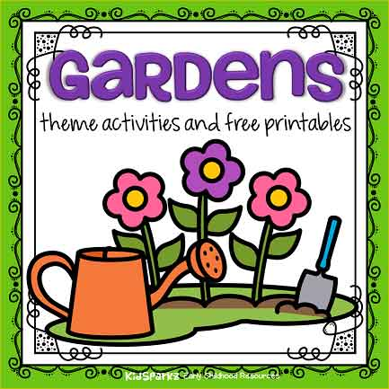 Gardens Theme Activities And Printables For Preschool And