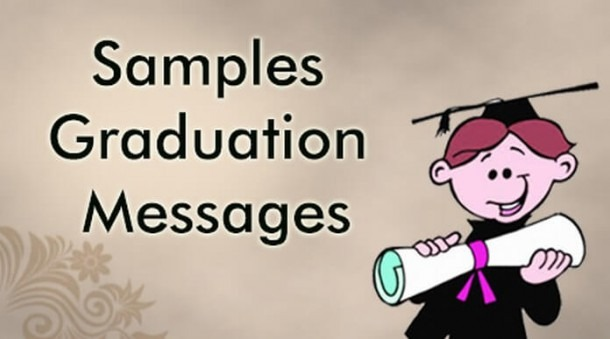 Graduation Messages, Graduation Wishes And Congratulations Messages