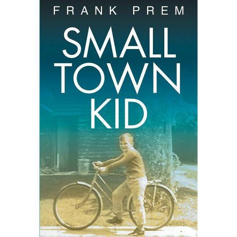 Small Town Kid