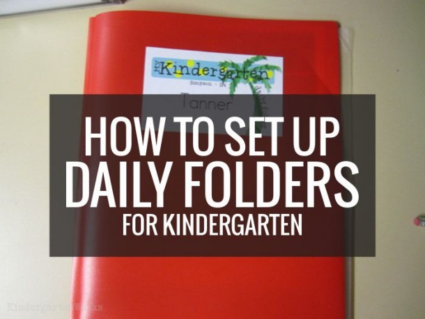 How To Set Up Daily Folders For Kindergarten – Kindergartenworks