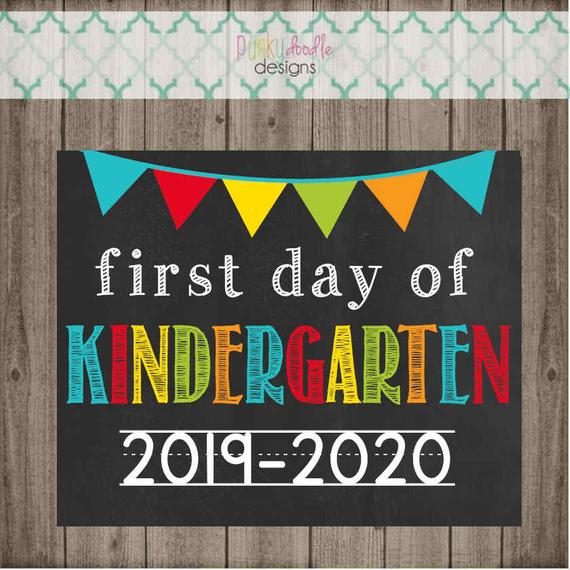 First Day Of Kindergarten School Sign Last Day Of