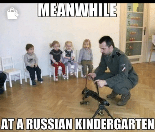 Meanwhile At A Russian Kindergarten