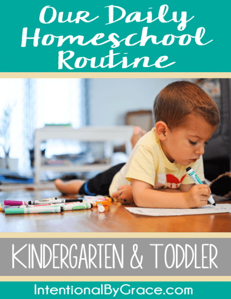 Our Daily Homeschool Routine {kindergarten And Toddler