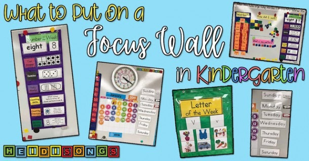 What To Put On A Focus Wall In Kindergarten – Heidi Songs