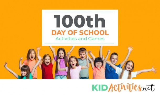100th Day Of School Activities And Games [84 Ideas]