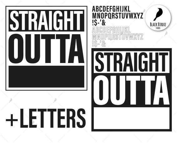 Straight Outta Svg, Straight Outta Clipart, Straight Svg, Straight