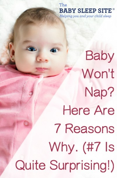 Baby Won't Nap  Here Are 7 Reasons Why!