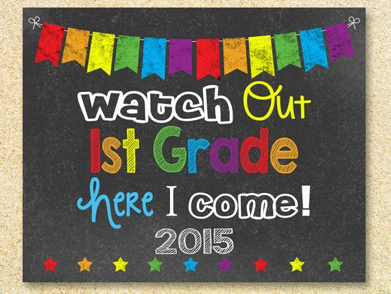 Watch Out 1st Grade Chalkboard Sign, Instant Download