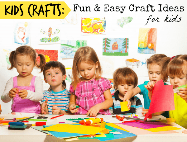 Kids Crafts  Fun And Easy Crafts For Kids