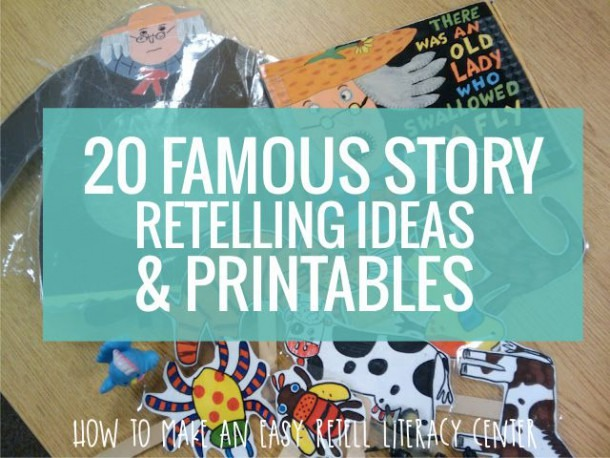 Retell Literacy Center {20 Famous Story Retelling Ideas And