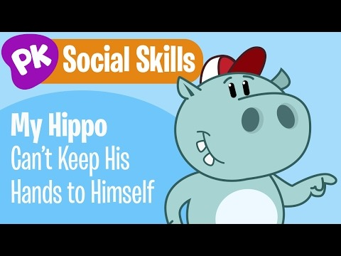 My Hippo Can't Keep His Hands To Himself! Social Skills Songs For