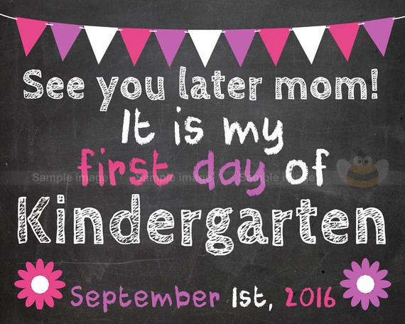 First Day Of Kindergarten Or Back To School Chalkboard Signs