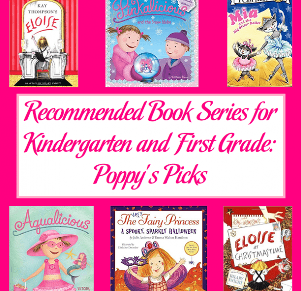 Recommended Book Series For Kindergarten And First Grade  Poppy's