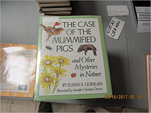 Case Of The Mummified Pigs, The  Susan E  Quinlan  9781878093820