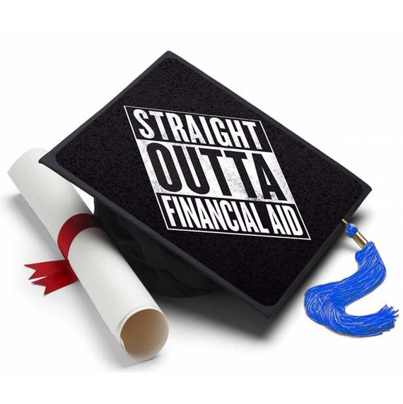 Straight Outta Financial Aid Decorated Grad Cap