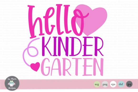 Hello Kindergarten (graphic) By Thejaemarie · Creative Fabrica