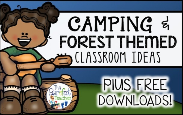 Forest Or Camping Themed Classroom Ideas