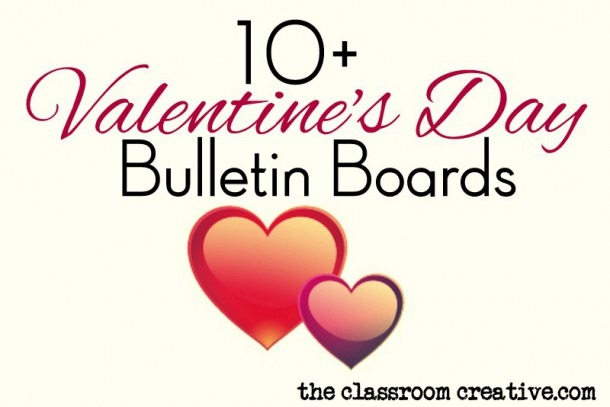 Valentine's Day Bulletin Board Ideas