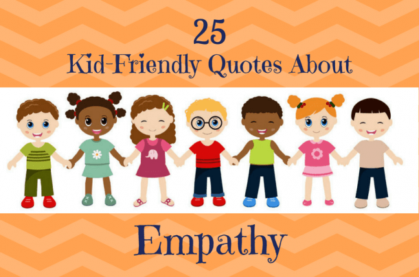 Kindness Quotes That Teach Kids To Care