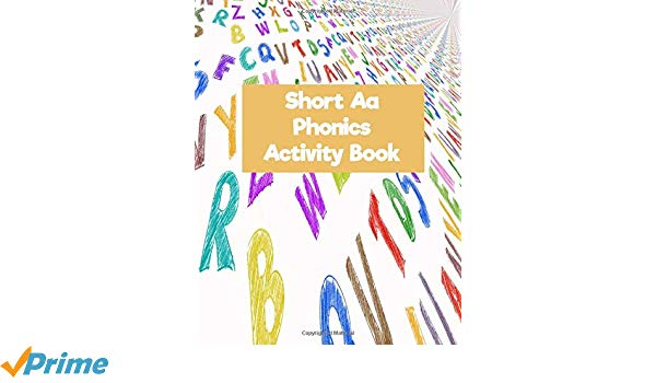 Short Aa Phonics Activity Book  Guided Journal With Engaging
