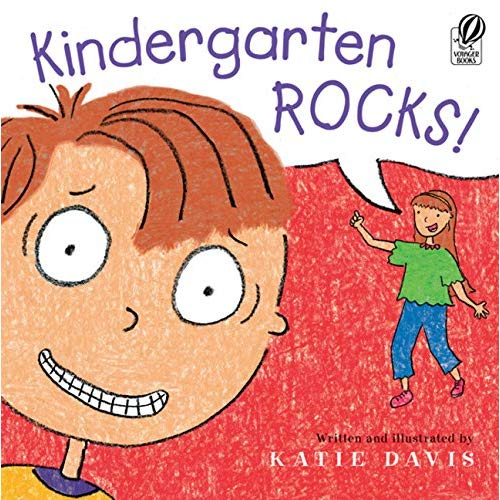 Kindergarten Rocks!  Katie Davis  9780152064686  Amazon Com  Books