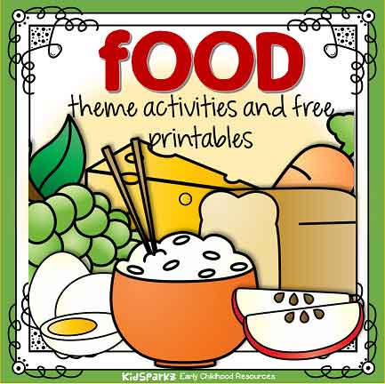 Food Theme Activities And Printables For Preschool And