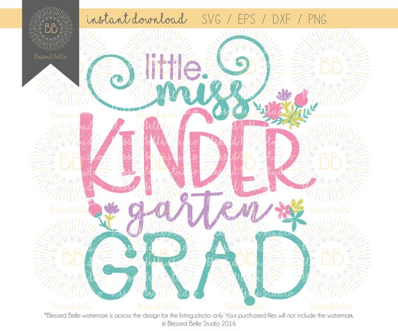 Little Miss Kindergarten Grad Svg Kindergarten Graduation