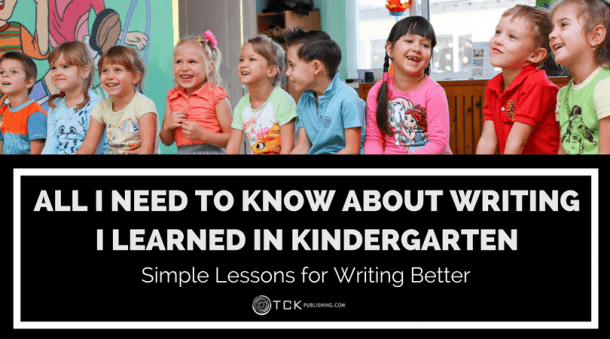 All I Need To Know About Writing I Learned In Kindergarten  Simple