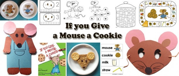 If You Give A Mouse A Cookie Preschool Activities And Crafts