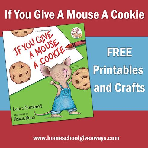 Free If You Give A Mouse A Cookie Printables And Crafts