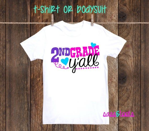 2nd Grade Y'all First Day Last Day Of School Shirt Girl